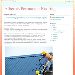 Albertas Permanent Roofing: 3 essential things you should know about roofing company