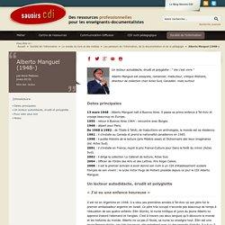 Alberto Manguel : qu'est ce que lire ? (savoirs CDI)