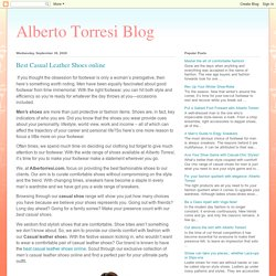 Alberto Torresi Blog: Best Casual Leather Shoes online
