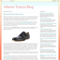 Alberto Torresi Blog: Most stylish leather shoes for men