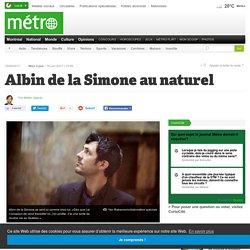 Albin de la Simone au naturel