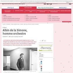 Albin de la Simone, homme orchestre