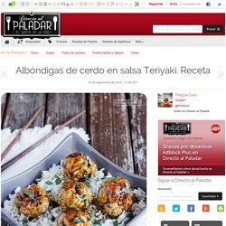 Albóndigas de cerdo en salsa Teriyaki. Receta