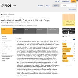 PLOS 07/09/16 Aedes albopictus and Its Environmental Limits in Europe