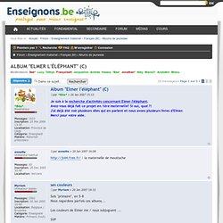 """Album """"Elmer l'éléphant"""" (C) : Albums de jeunesse"""