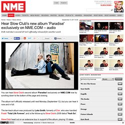 Hear Slow Club's new album 'Paradise' exclusively on NME.COM – audio
