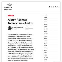 Album Review: Tommy Lee – Andro – Hear2Zen Magazine