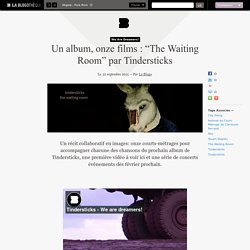 "Un album, onze films : ""The Waiting Room"" par Tindersticks"