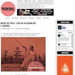 BEST OF 2013 : LES 35 ALBUMS DE L'ANNÉE