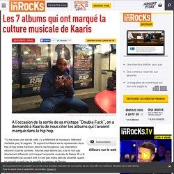 Les 7 albums qui ont marqué la culture musicale de Kaaris