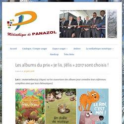 Les albums du prix «je lis, j'élis» 2017 sont choisis !