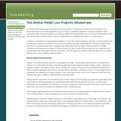 Fast Medical Weight Loss Programs Albuquerque - lumakaihcg