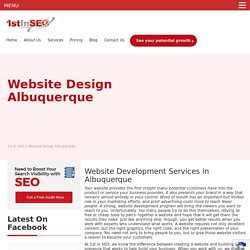 1st in SEO - One of the Most Reliable Web Design Companies in Albuquerque