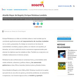 Perfil del Alcalde Mayor de Bogotá, Enrique Peñalosa Londoño