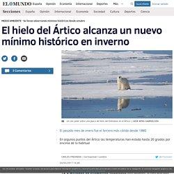 El hielo del Ártico alcanza un nuevo mínimo histórico en inverno