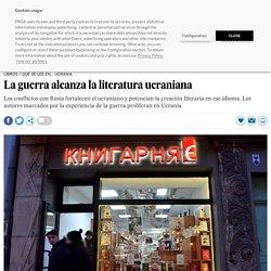 La guerra alcanza la literatura ucraniana