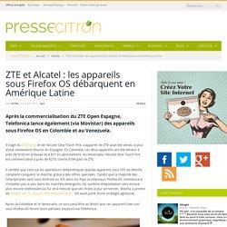 Alcatel et ZTE sous Firefos OS dans les marchés émergents