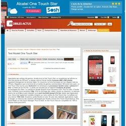 Test du Alcatel One Touch Star