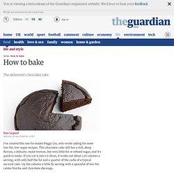Dan Lepard: How to bake the alchemist's chocolate cake