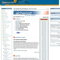 The Alchemist Newsletter: Apr 26, 2012 — Welcome to ChemWeb