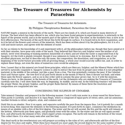 The Treasure of Treasures for Alchemists by Paracelsus