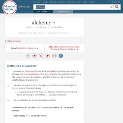 Definition of Alchemy by Merriam-Webster