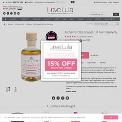 Alchemy Oils Grapefruit Hair Remedy - LoveLula
