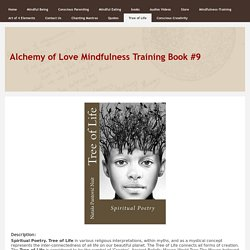 Alchemy of Love Mindfulness Training Book #9