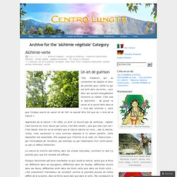 alchimie végétale « Centro Lungta