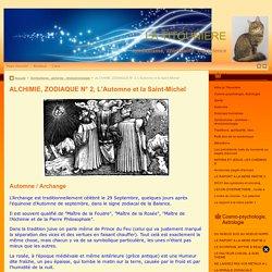 ALCHIMIE, ZODIAQUE N° 2, L'Automne et la Saint-Michel