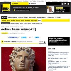 Alcibiade, tricheur antique [-416]