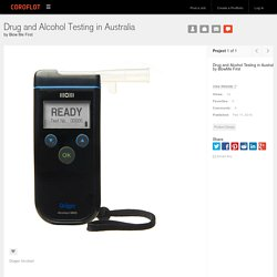 Drug and Alcohol Testing in Australia by Blow Me First at Coroflot.com