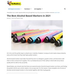14 Best Alcohol Based Markers Reviewed and Rated of 2021