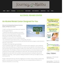 Alcohol Rehab Center – Journey malibu