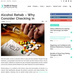 Alcohol Rehab – Why Consider Checking in