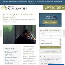 Dual Diagnosis Alcohol and Depression