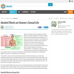 Alcohol Effects on Human's Sexual Life.