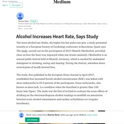 Alcohol Increases Heart Rate, Says Study