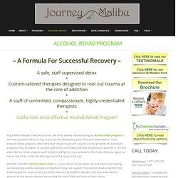 Alcohol Rehab Program – Journey malibu