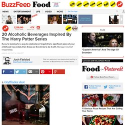 20 Alcoholic Beverages Inspired By The Harry Potter Series: Pics, Videos,...