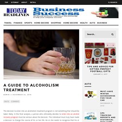 A guide to alcoholism treatment