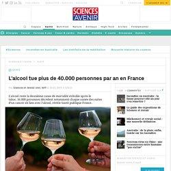 L'alcool tue plus de 40.000 personnes par an en France