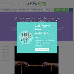 Cohabiter avec un malade alcoolique pendant le confinement