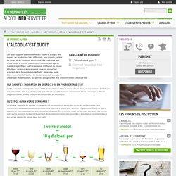 L'alcool, les boissons alcoolisées c'est quoi ? Que représente un verre d'alcool ? - alcoolinfoservice - Alcool Info Service