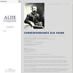 Correspondances Elie Faure, années 20 et 30, Europe et intellectuels