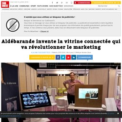 Aldébarande invente la vitrine connectée qui va révolutionner le marketing