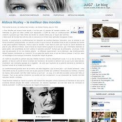 Aldous Huxley – le meilleur des mondes