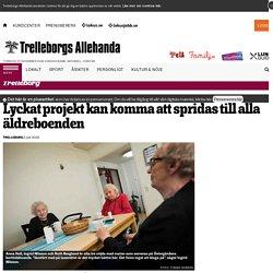 Lyckat projekt kan komma att spridas till alla äldreboenden - Trelleborgs Allehanda
