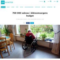 700 000 saknas i äldreomsorgens budget