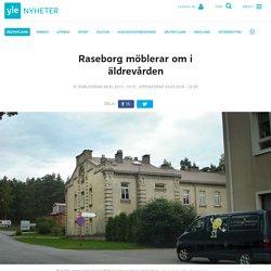 Raseborg möblerar om i äldrevården